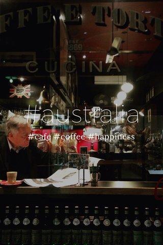 #australia #cafe #coffee #happiness