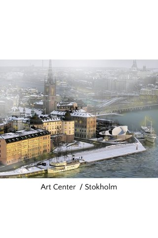 Art Center / Stokholm