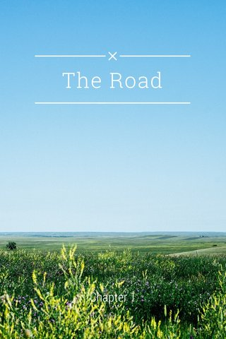 The Road Chapter 1