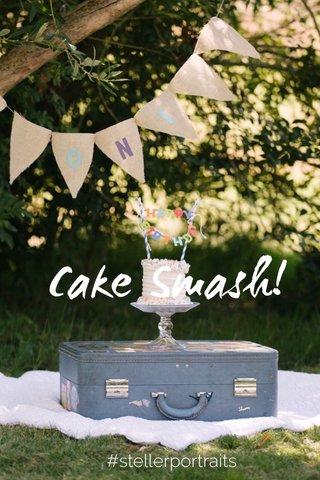 Cake Smash! #stellerportraits