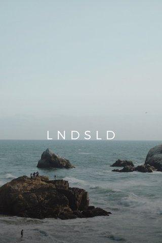 LNDSLD