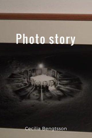 Photo story Cecilia Bengtsson