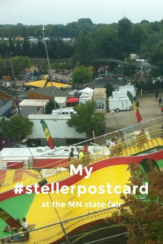 My #stellerpostcard at the MN state fair
