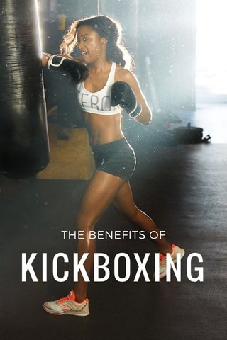 KICKBOXING THE BENEFITS OF