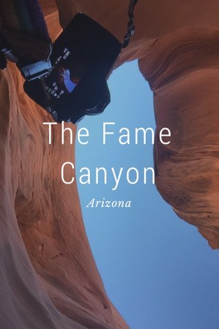 The Fame Canyon Arizona