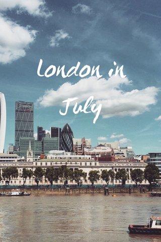 London in July