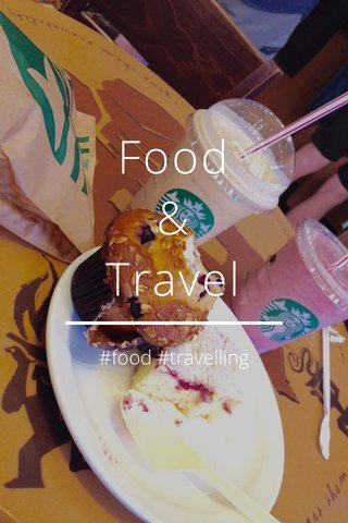 Food & Travel #food #travelling