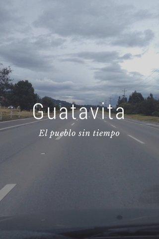 Guatavita El pueblo sin tiempo