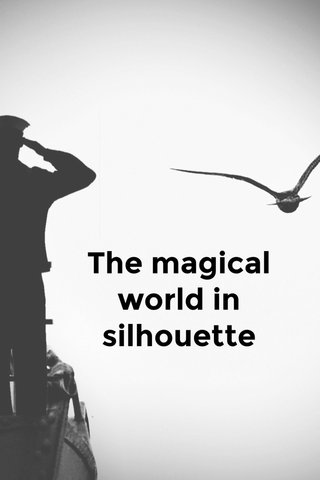 The magical world in silhouette