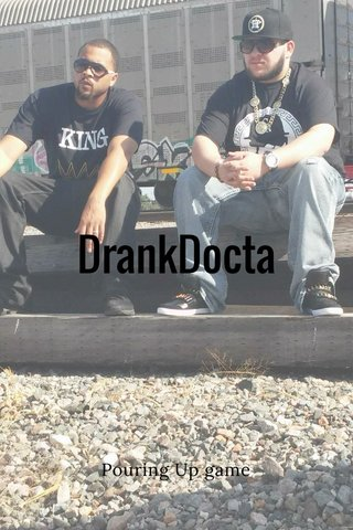 DrankDocta Pouring Up game