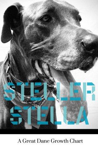 Steller Stella A Great Dane Growth Chart