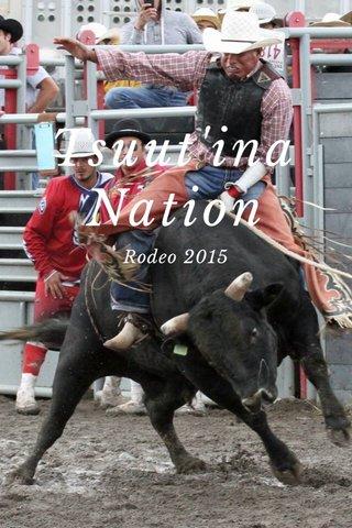 Tsuut'ina Nation Rodeo 2015