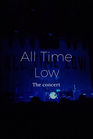 All Time Low The concert