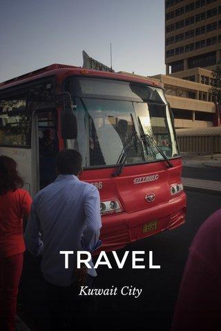 TRAVEL Kuwait City