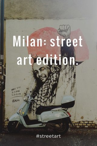 Milan: street art edition. #streetart