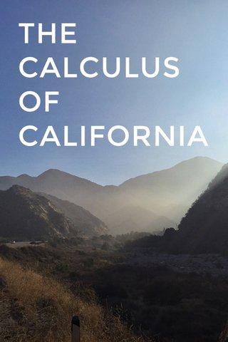 THE CALCULUS OF CALIFORNIA