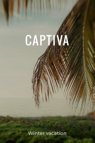 CAPTIVA Winter vacation