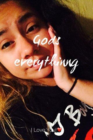 Gods everythinng I Love You!❤️