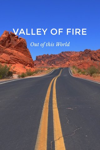 VALLEY OF FIRE Out of this World