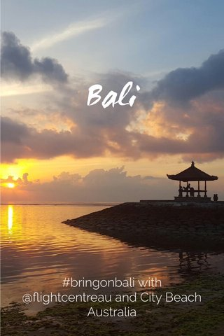 Bali #bringonbali with @flightcentreau and City Beach Australia