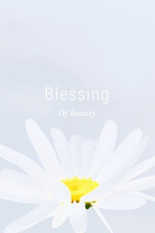 Blessing Of beauty