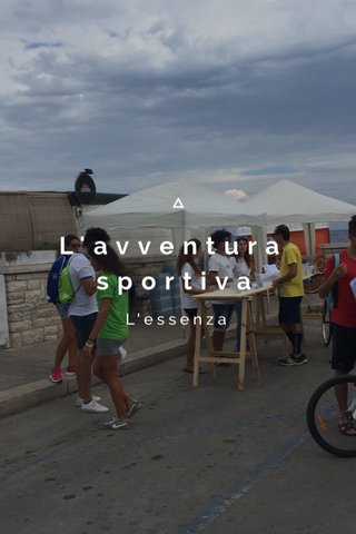 L'avventura sportiva L'essenza