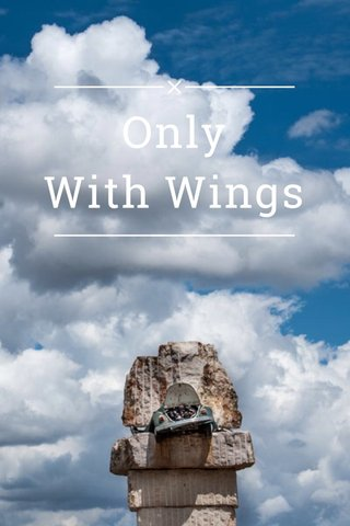 Only With Wings