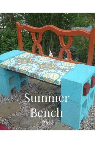 Summer Bench |DIY|