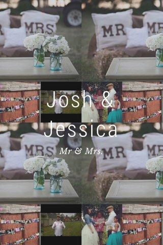 Josh & Jessica Mr & Mrs.