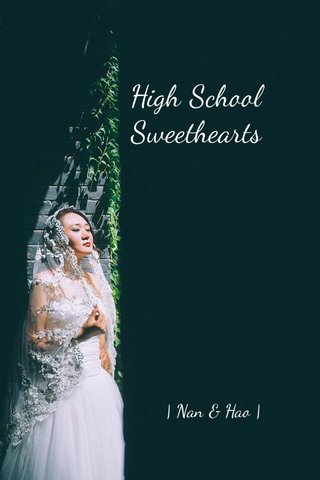 High School Sweethearts | Nan & Hao |