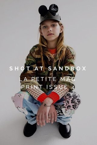 SHOT AT SANDBOX LA PETITE MAG PRINT ISSUE 4
