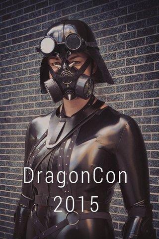 DragonCon 2015