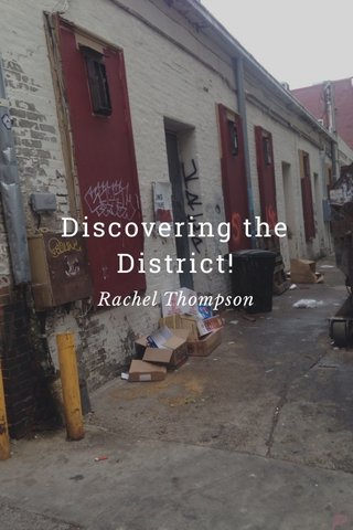 Discovering the District! Rachel Thompson