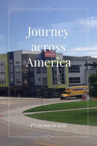 Journey across America From east to west