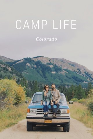 CAMP LIFE Colorado