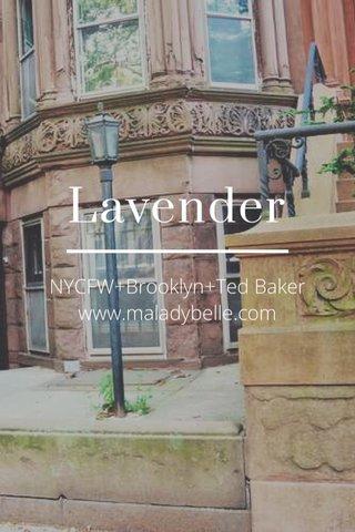 Lavender NYCFW+Brooklyn+Ted Baker www.maladybelle.com