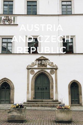 AUSTRIA AND CZECH REPUBLIC June 2015
