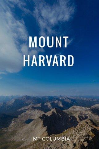 MOUNT HARVARD + MT COLUMBIA