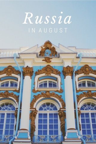 Russia IN AUGUST