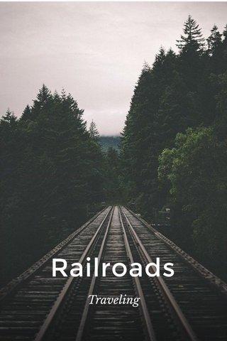 Railroads Traveling