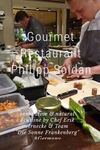 "Gourmet Restaurant Philipp Soldan innovative & natural #cuisine by Chef Erik Arnecke & Team ""Die Sonne Frankenberg"" #Germany"