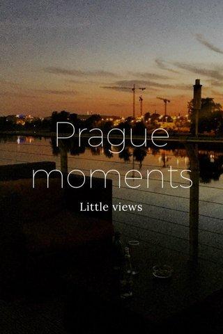 Prague moments Little views