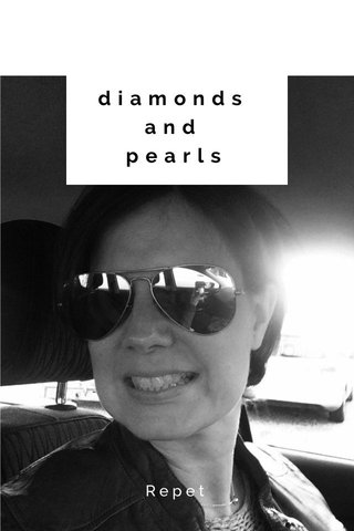 diamonds and pearls Repet