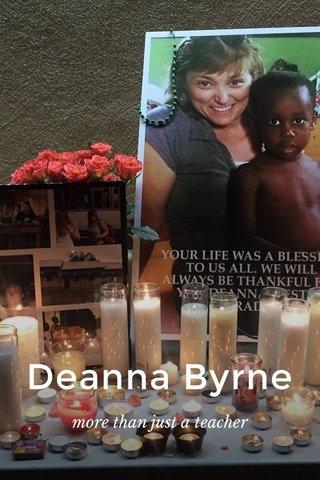Deanna Byrne more than just a teacher
