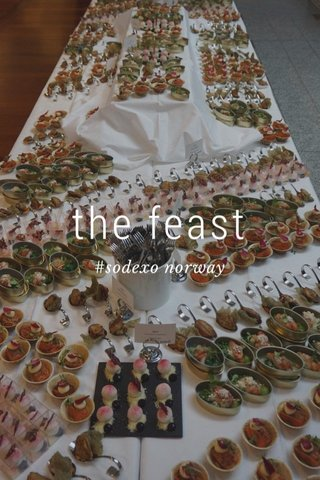 the feast #sodexo norway