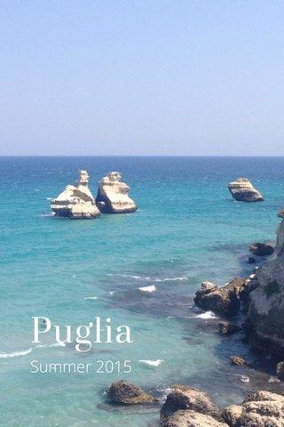 Puglia Summer 2015