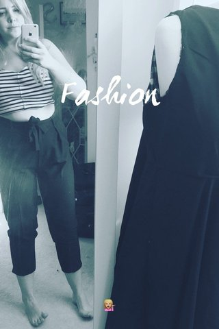 Fashion 💁🏼