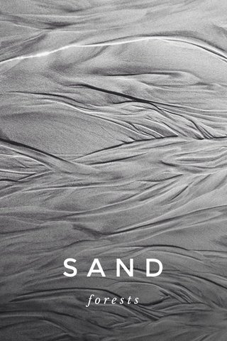 SAND forests