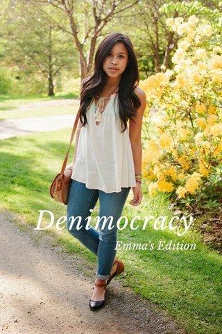 Denimocracy Emma's Edition