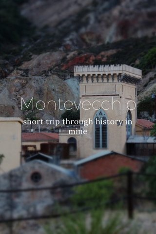 Montevecchio short trip through history in mine
